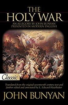 The Holy War (Pure Gold Classics): John Bunyan
