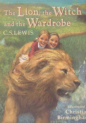 The Lion, the Witch and the Wardrobe: C.S. LEWIS ;