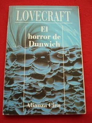 El horror de Dunwich: Lovecraft, H. P.