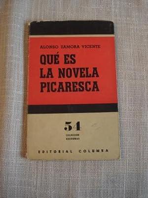 Qué es la novela picaresca: Zamora Vicente, Alonso