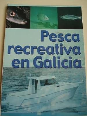 Pesca recreativa en Galicia (Con mapas de: Xunta de Galicia
