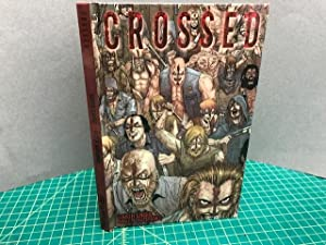 CROSSED , Volume 1( Signed )