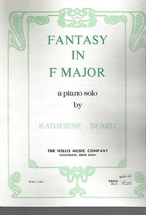 Fantasy in F Major a piano solo: Beard, Katherine