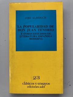 LA POPULARIDAD DE DON JUAN TENORIO Y: Jose Alberich