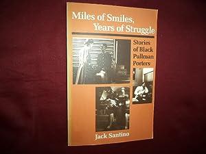 Miles of Smiles, Years of Struggle. Stories: Santino, Jack.