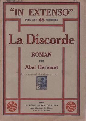 La Discorde.,In Extenso. Roman.,: Hermant, Abel