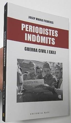Periodistes indòmits: Figueres, Josep Maria