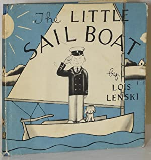 THE LITTLE SAILBOAT (Signed): Lois Lenski