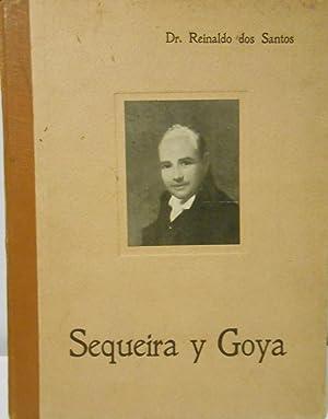 Sequeira y Goya. Conferencia leída en la: SANTOS, Reinaldo dos.-