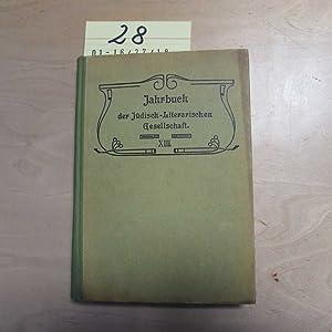 Jahrbuch der Jüdisch-Literarischen Gesellschaft - XIII. Jahrgang: Fischer, Leopold, N. M. Gelber ...