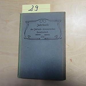 Jahrbuch der Jüdisch-Literarischen Gesellschaft - XIV. Jahrgang: Löwenstein, Leopold, Isaak Unna M....