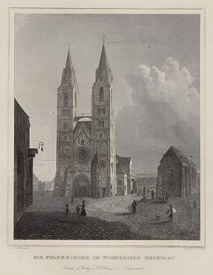 """Teilansicht, Innenstadtansicht m. Kirche, """"Die Pfarrkirche in Wienerisch - Neustadt"""".: ..."""