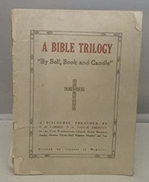 A Bible Trilogy Three Subjects with One: Carrier, A. H.