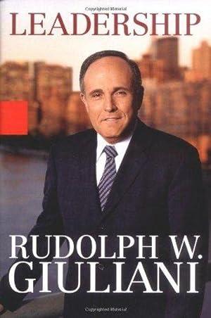 Leadership (SIGNED): Rudolph W. Giuliani