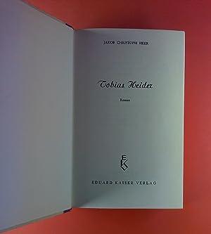Tobias Heider. Roman.: Jakob Christoph Heer