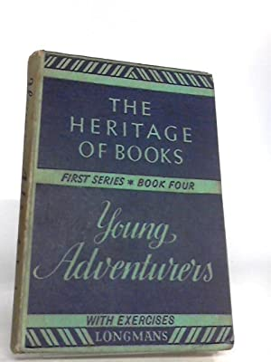 Young adventurers (Heritage of books, 1st series-book: Parker, Ernest Walter
