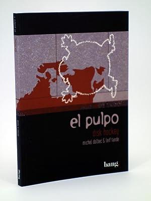 EL PULPO 7. DISK HOCKEY (Dolbec /: Dolbec / Tande