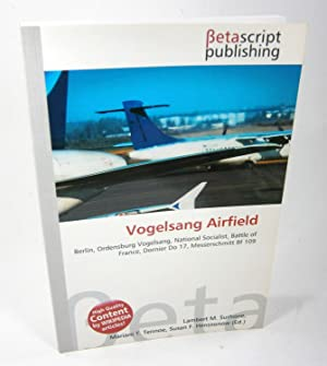 Vogelsang Airfield. Berlin, Ordensburg Vogelsang, National Socialist,: Surhone, Lambert M./