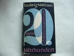 Mein zwanzistes Jahrhundert. Auf dem Weg zu einer Autobiographie.: Marcuse, Ludwig