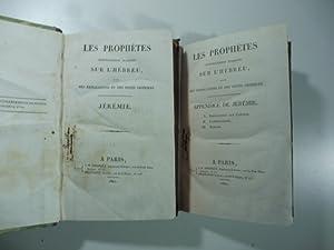 Les prophetes nouvellement traduits sur l'hebreu avec des explications et des notes critiques. ...