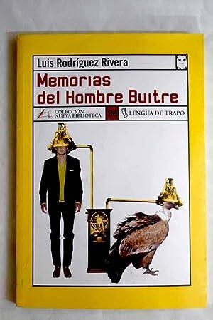 Memorias del hombre buitre: Rodríguez Rivera, Luis