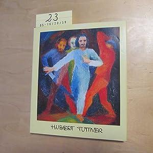 Hubert Tuttner (signierte Ausgabe): Hubert, Tuttner: