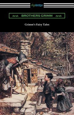 Grimm's Fairy Tales (Illustrated by Arthur Rackham): Grimm, Jacob