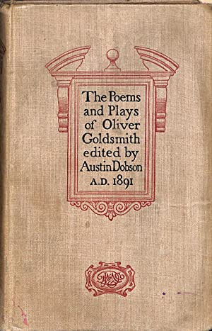The Poems And Plays Of Oliver Goldsmith: Dobson Austin (Ed)