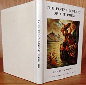 The Finest Legends of the Rhine: Ruland, Wilhelm; Mitchell,