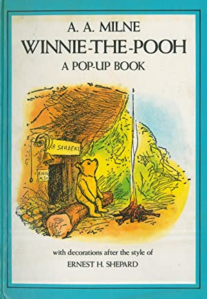 Winnie-The-Pooh. A Pop-Up Book. With decorations after: Milne, Alan Alexander.