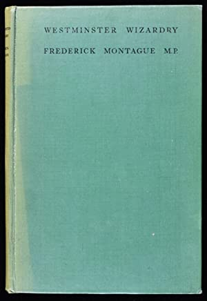 Westminster Wizardry (Signed): Frederick Montague