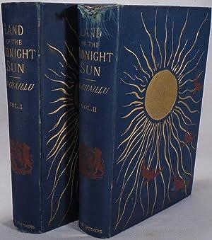 The Land Of The Midnight Sun: Summer: DU CHAILLU, Paul