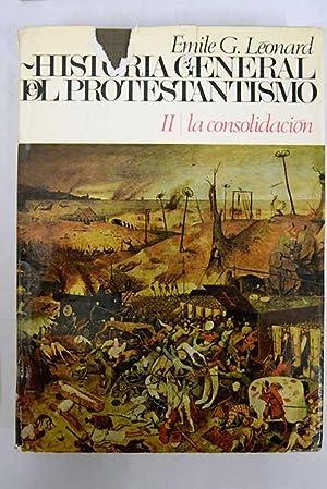 Historia general del protestantismo, Tomo II: La: Léonard, Emile G.