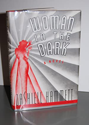 Woman In The Dark.: Hammett, Dashiell.
