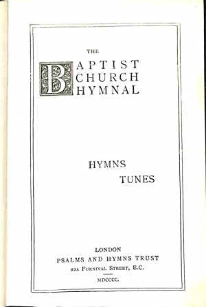 The Baptist Church Hymnal : Hymns, Tunes: Rowland, Music Editor