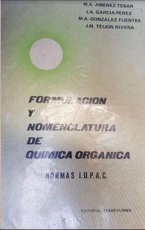 FORMULACIÓN Y NOMENCLATURA DE QUÍMICA ORGÁNICA: M A JIMENEZ