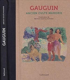 Ancien Culte Mahorie. Presentation de Berenice Geoffroy-Schneiter.: Gauguin - Berenice