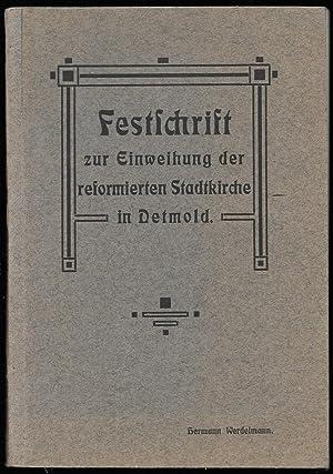 Festschrift zur Einweihung der reformierten Stadtkirche in Detmold.: WERDELMANN, Hermann: