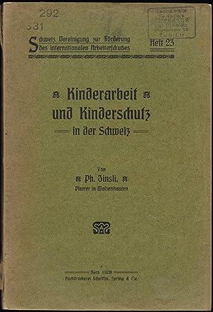 ZINSLI, Ph.: Kinderarbeit und Kinderschutz in der Schweiz.: Schweizerische Vereinigung zur ...