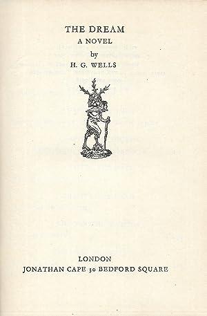 The Dream. A Novel.: WELLS H[erbert] G[eorge]: