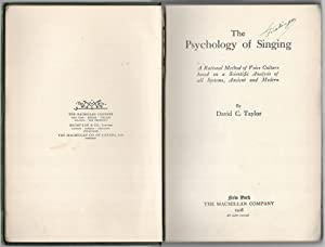 The Psychology of Singing. A Rational Method of Voice Culture based on a Scientific Analysis of all...