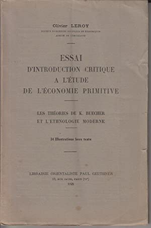 Essai d'Introduction critique a l'Étude de l'Économie primitive. Les Théories de K. ...