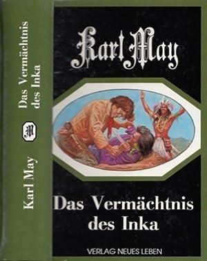 Das Vermächtnis des Inka.: May, Karl:
