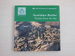 Numidian-Berber Tunisia from the sky.: Tunesien. - Bettaieb, Mohamed-Saleh: