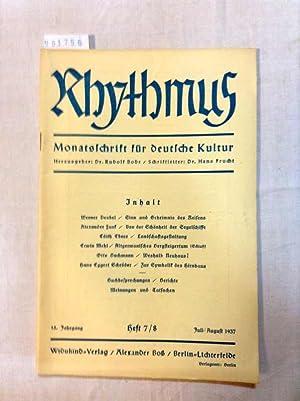 Rhythmus / Monatsschrift für deutsche Kultur 15. Jahrgang Heft 7/8 Juli/August 1937: Frucht, Dr. ...
