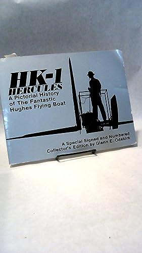 HK-1 HERCULES: A Pictorial History of the: ODEKIRK, Glenn E.