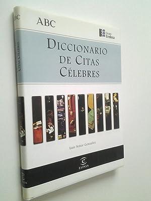 Diccionario de citas célebres: Luis Señor González