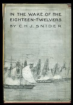 IN THE WAKE OF THE EIGHTEEN-TWELVERS: FIGHTS & FLIGHTS OF FRIGATES & FORE-'N'-AFTERS IN THE WAR O...