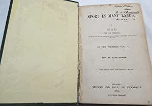 """Sport in Many Lands, in Two Volumes, Vol. II only: H. A. L. (""""The Old Skekarry); [LEVESON, ..."""