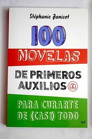 100 novelas de primeros auxilios para curarte: Janicot, Stéphanie